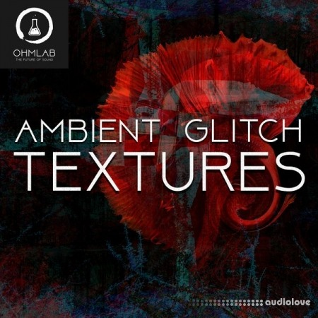 OhmLab Ambient Glitch Textures