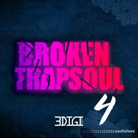 3 Digi Audio Broken Trapsoul 4