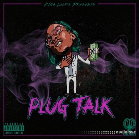 King Loops Plug Talk