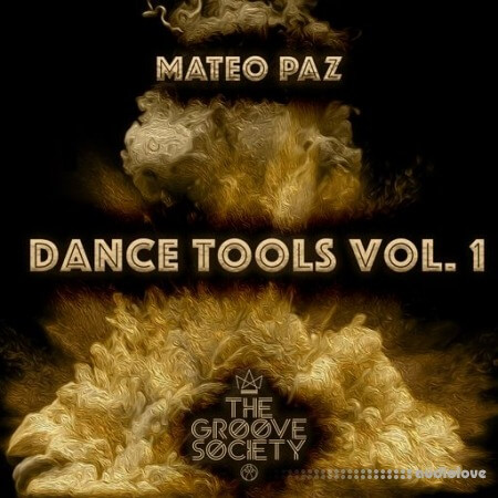 The Groove Society Mateo Paz Dance Tools Vol.1