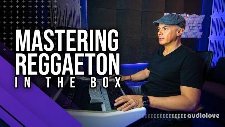 MyMixLab Mastering Reggaeton In The Box