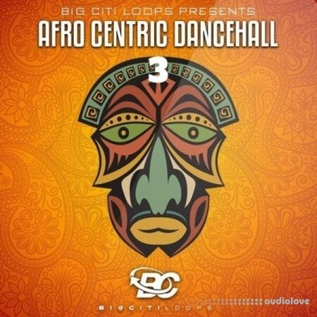 Big Citi Loops Afro Centric Dancehall 3
