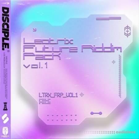 Disciple Samples Leotrix Future Riddim Vol.1