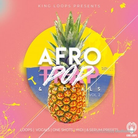 King Loops Afro Trap and Vocals Vol.2