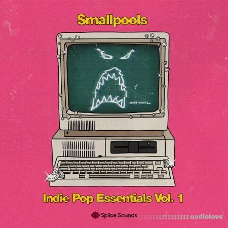Splice Sounds Smallpools Indie Pop Essentials Vol.1