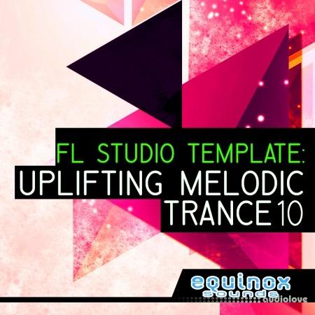 Equinox Sounds FL Studio Template: Uplifting Melodic Trance 10