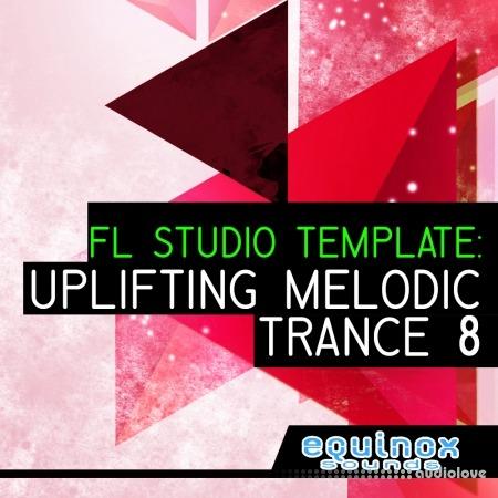 Equinox Sounds FL Studio Template: Uplifting Melodic Trance 8
