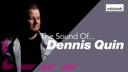 Mixtank.tv The Sound Of Dennis Quin