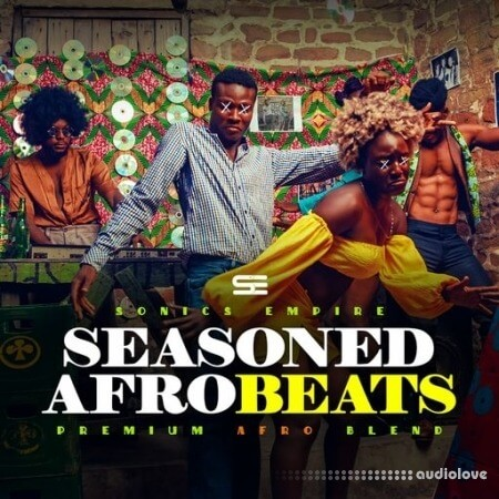 Sonics Empire Seasoned Afrobeats