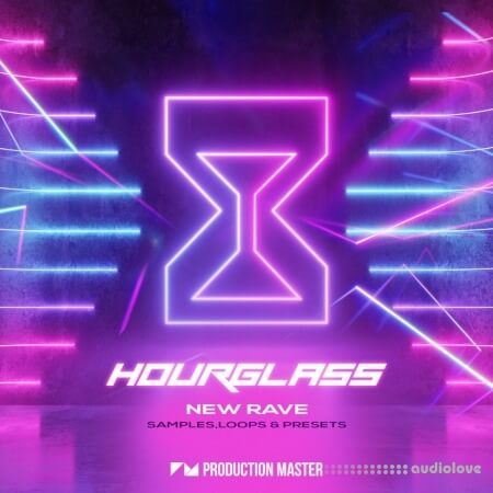 Production Master Hourglass: New Rave
