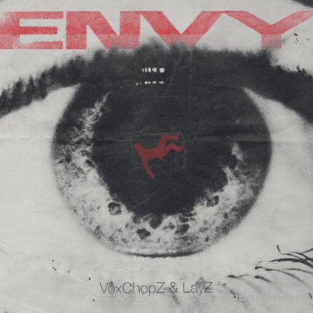 LayZbeats x VoxChopz Envy