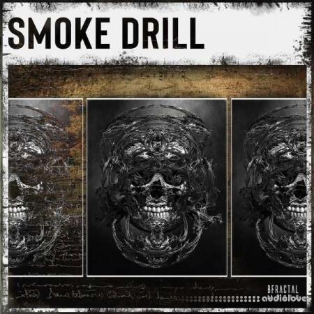 BFractal Music Smoke Drill
