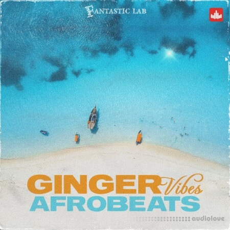 Fantastic Lab Ginger Vibes Afrobeats