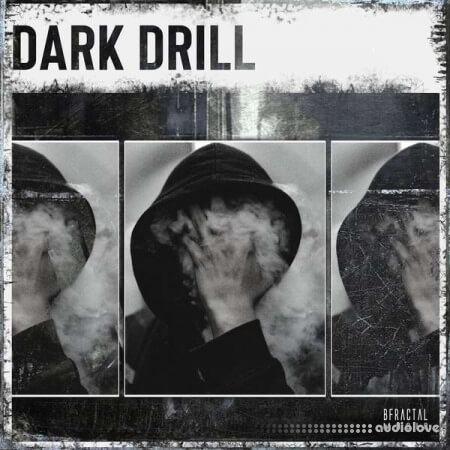 BFractal Music Dark Drill