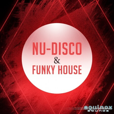 Equinox Sounds Nu Disco and Funky House