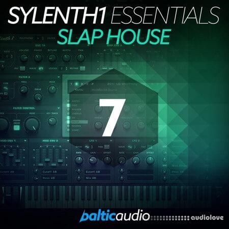 Baltic Audio Sylenth1 Essentials Vol.7: Slap House