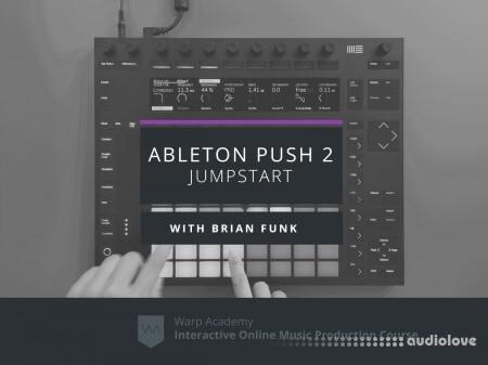 Warp Academy Ableton Push 2 Jumpstart