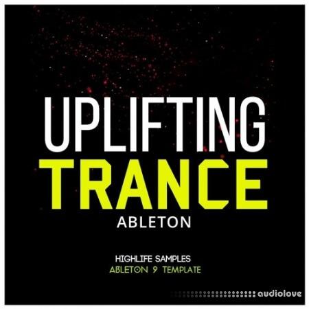 HighLife Samples Ableton Uplifting Trance