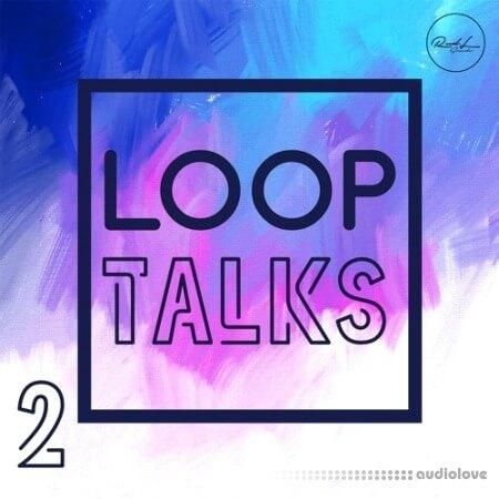 Roundel Sounds Loop Talks Vol.2