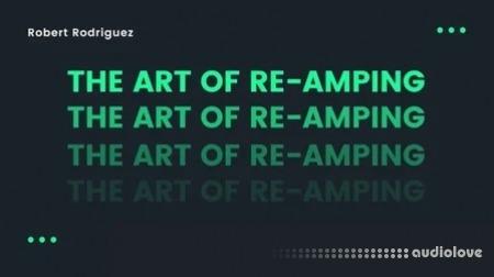 SkillShare The Art of Re-Amping