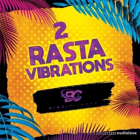 Big Citi Loops Rasta Vibrations 2