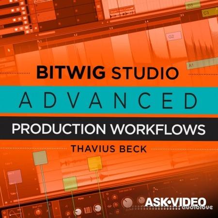 Ask Video Bitwig Studio 401 Bitwig Studio Advanced Production Workflows