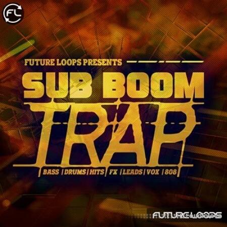 Future Loops Sub Boom Trap