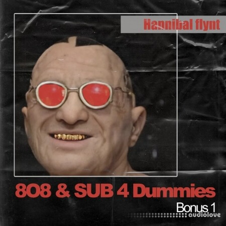 Hannibal FLYNT 808 and Sub 4 Dummies