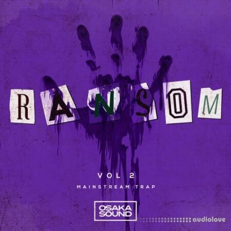 Osaka Sound Ransom Vol.2 Mainstream Trap