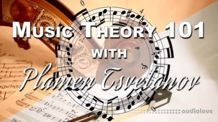 SkillShare Music Theory 101 With Plamen Tsvetanov