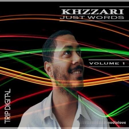 Trip Digital Just Words by Khzzari