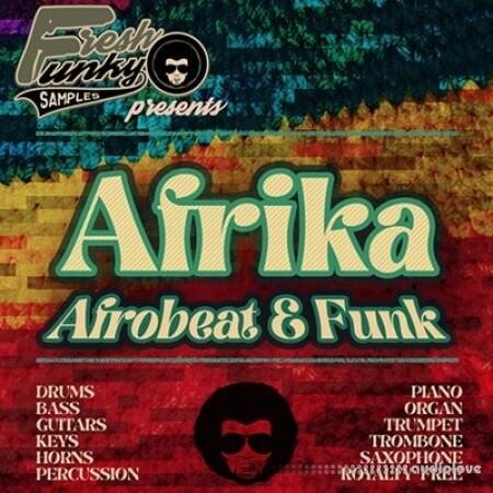Fresh Funky Samples Afrika: Afrobeat and Funk