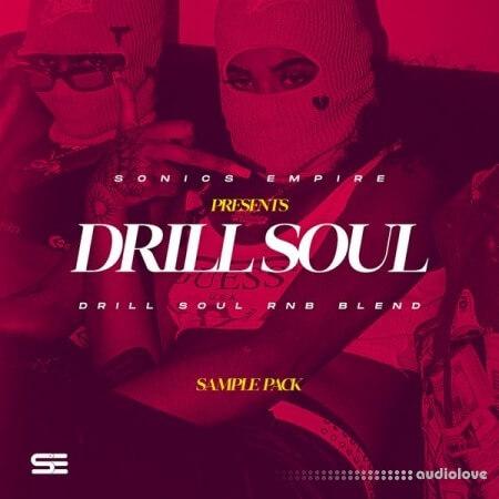 Sonics Empire Drill Soul