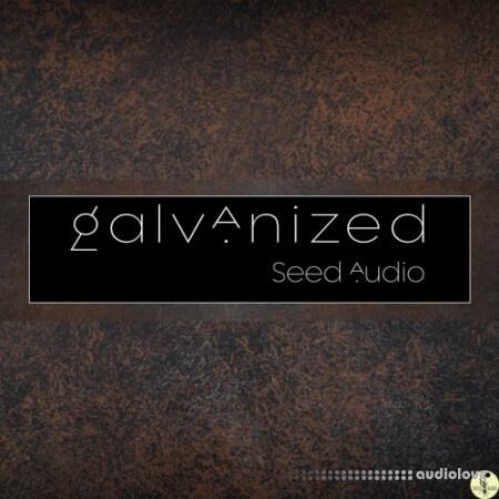 Seed Audio Galvanized
