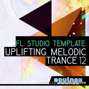 Equinox Sounds FL Studio Template: Uplifting Melodic Trance 12