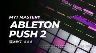 Transition Studios MYT Mastery Ableton Push 2