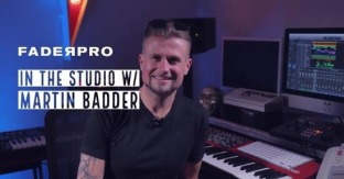 FaderPro In The Studio with Martin Badder