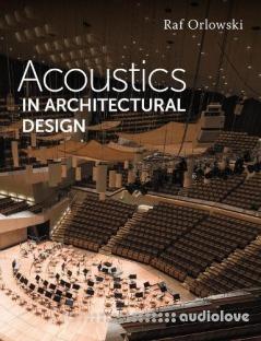 Acoustics in Architectural Design
