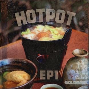 Goldbaby HotPot Ep1