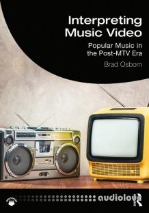 Interpreting Music Video: Popular Music in the Post-MTV Era