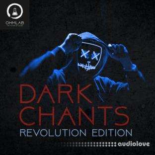 OhmLab Dark Chants Revolution Edition