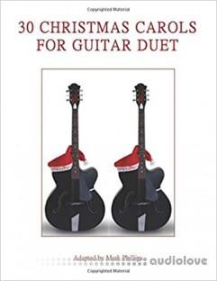 30 Christmas Carols for Guitar Duet