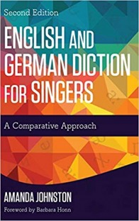 English and German Diction for Singers: A Comp