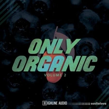 Highline Audio Only Organic Volume 2