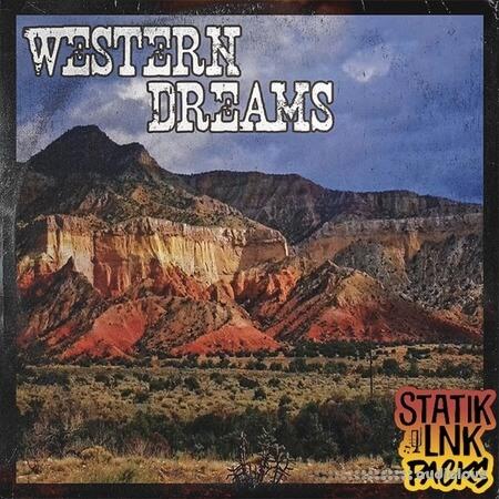 STATIK LNK Western Dreams