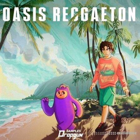 Dropgun Samples Oasis Reggaeton
