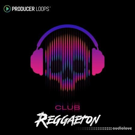 Producer Loops Club Reggaeton