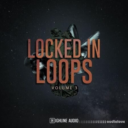 Highline Audio Locked In Loops Volume 3