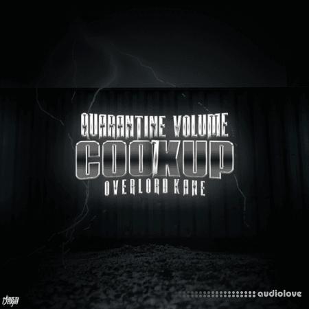 Overlord Kane  Quarantine Cook Up Vol.1