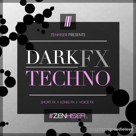 Zenhiser Dark Techno FX